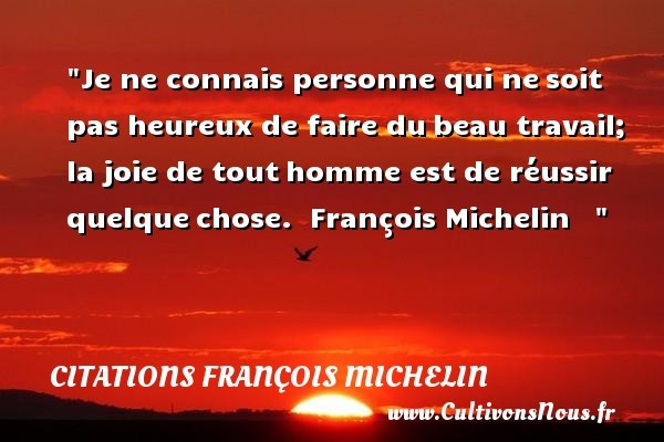 citations françois michelin