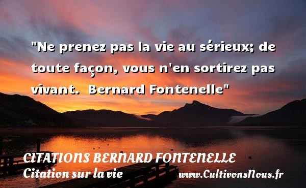 citations bernard fontenelle
