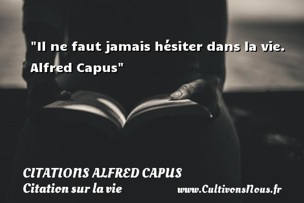 citations alfred capus