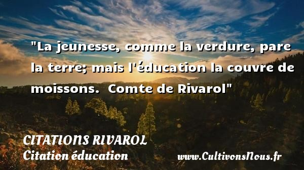 citations rivarol