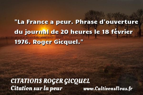 citations roger gicquel