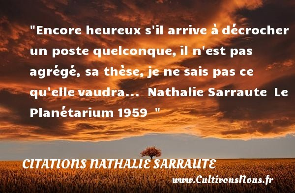 citations nathalie sarraute