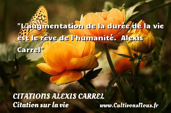 citations alexis carrel