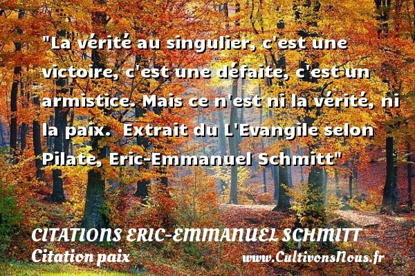 citations eric-emmanuel schmitt