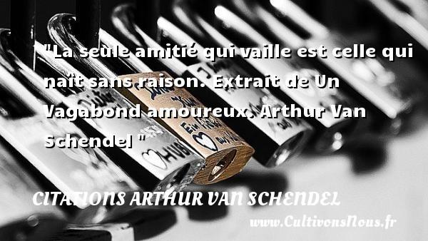 citations arthur van schendel