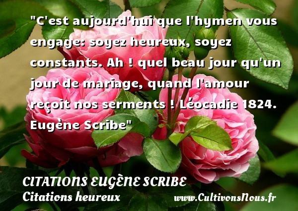 citations eugène scribe