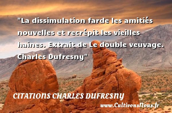 citations charles dufresny