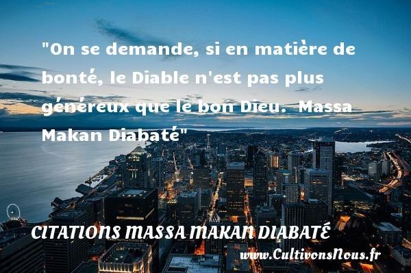 citations massa makan diabaté