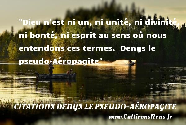 citations denys le pseudo-aéropagite