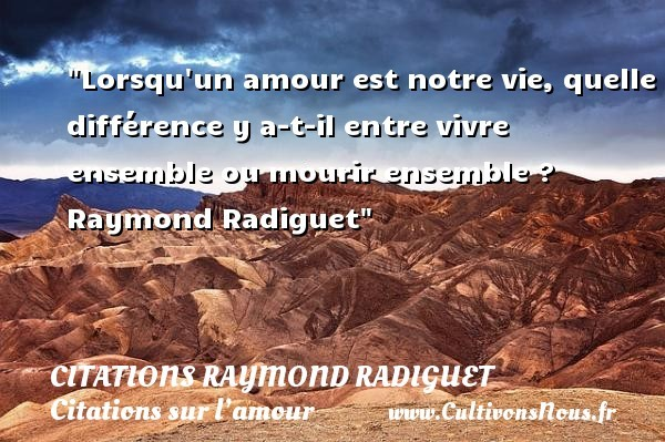 citations raymond radiguet