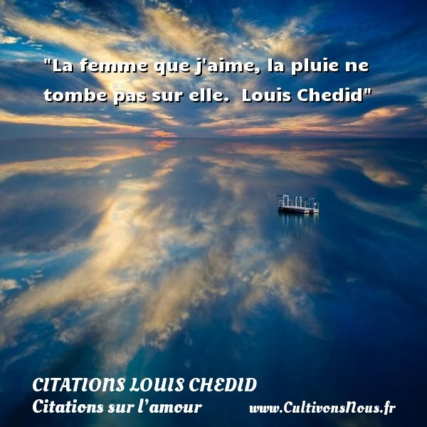 citations louis chedid
