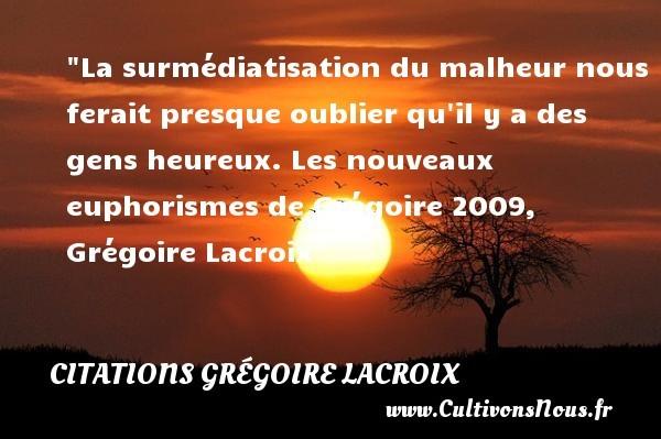 citations grégoire lacroix