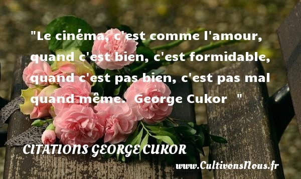 citations george cukor