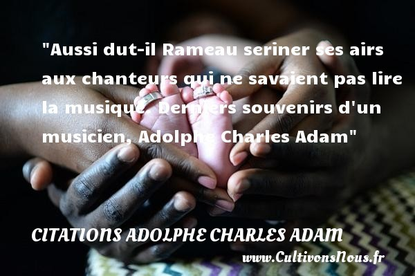 citations adolphe charles adam