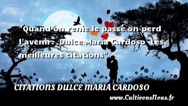 citations dulce maria cardoso