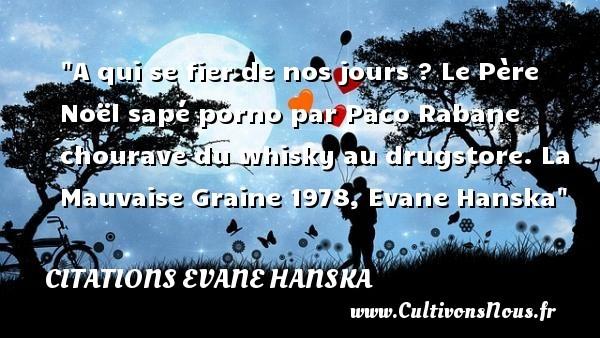 citations evane hanska