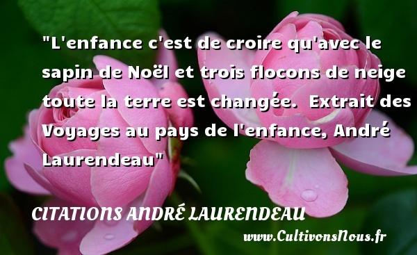 citations andré laurendeau