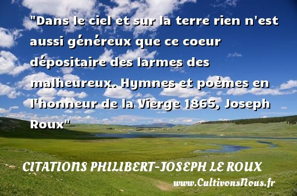citations philibert-joseph le roux