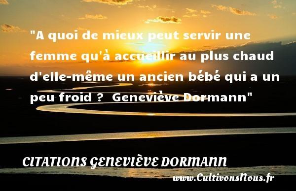 citations geneviève dormann