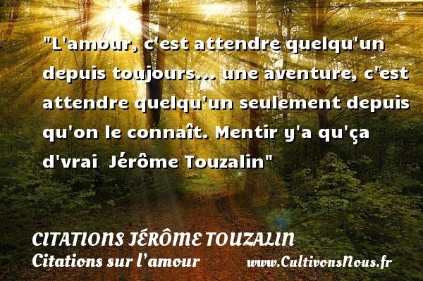 citations jérôme touzalin