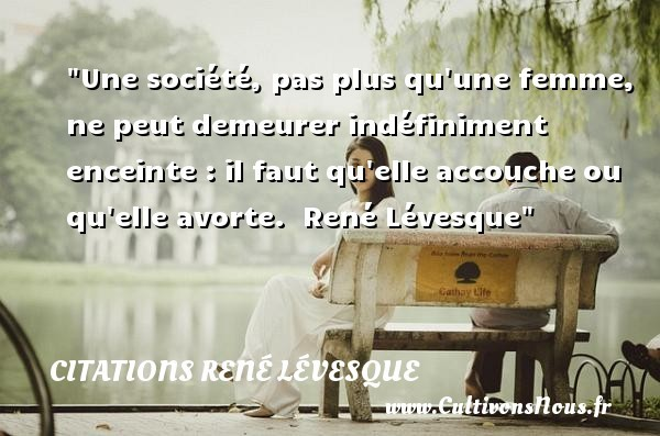 citations rené lévesque