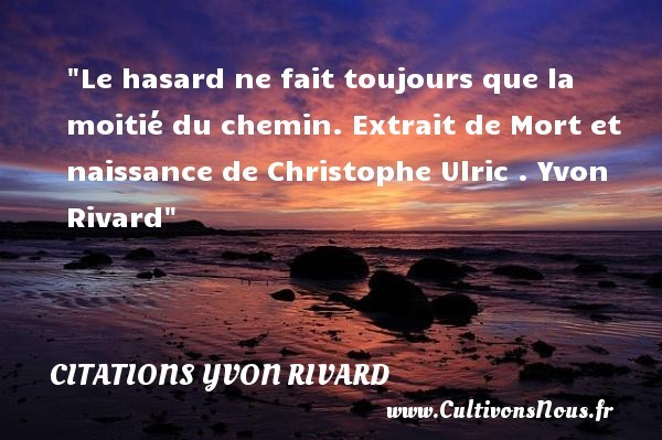 citations yvon rivard