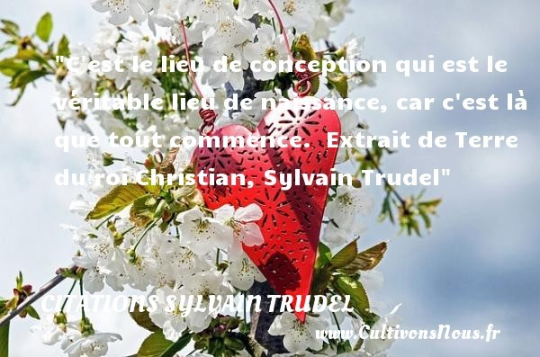 citations sylvain trudel