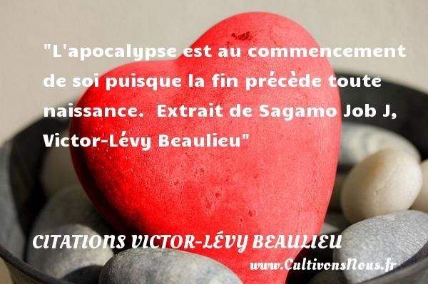 citations victor-lévy beaulieu