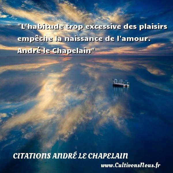 citations andré le chapelain