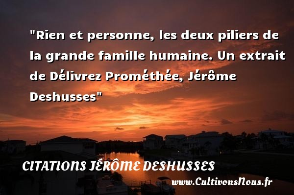 citations jérôme deshusses