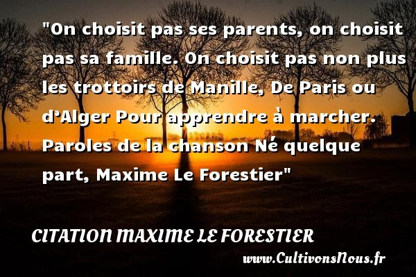 citation maxime le forestier