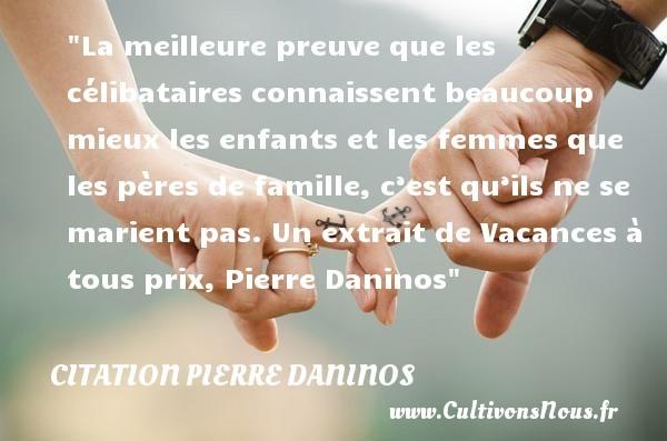 citation pierre daninos