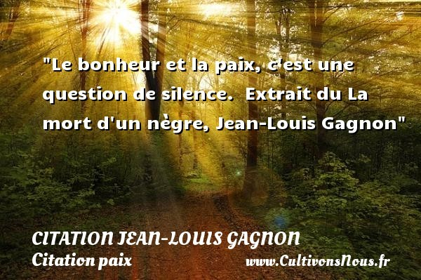 citation jean-louis gagnon