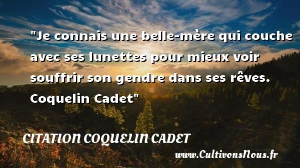 citation coquelin cadet