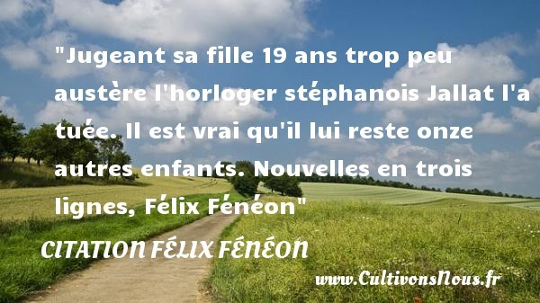 citation félix fénéon