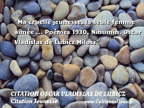 citation oscar vladislas de lubicz