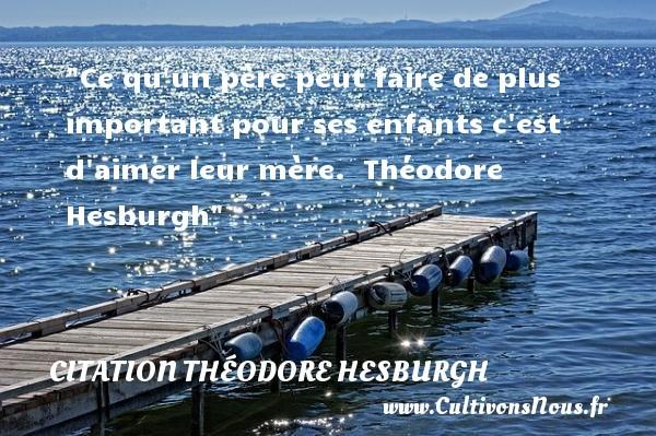 citation théodore hesburgh