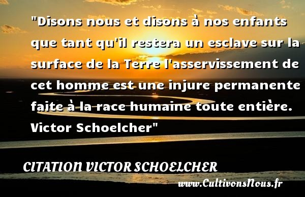 citation victor schoelcher