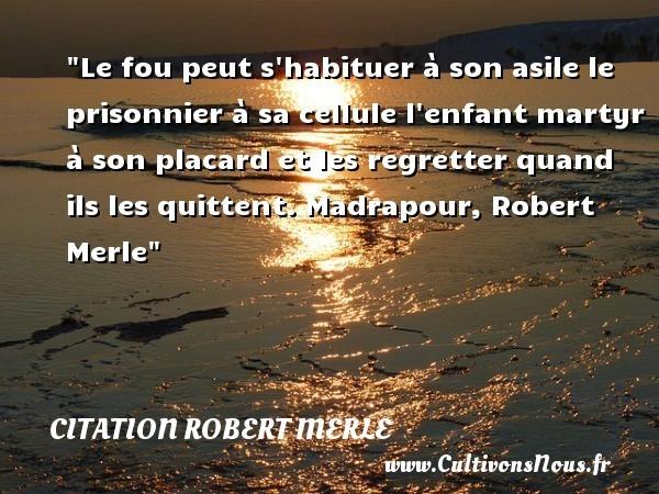 citation robert merle