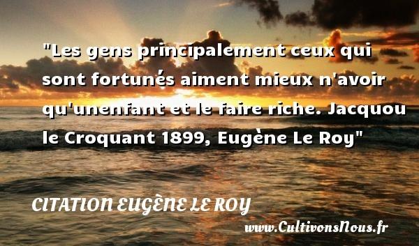 citation eugène le roy