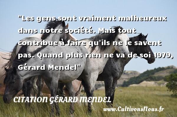 citation gérard mendel