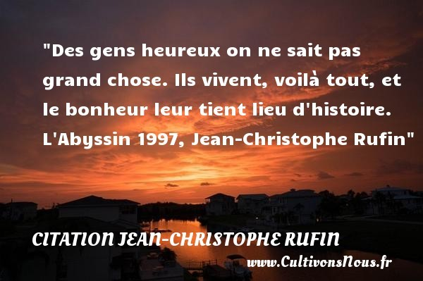 citation jean-christophe rufin