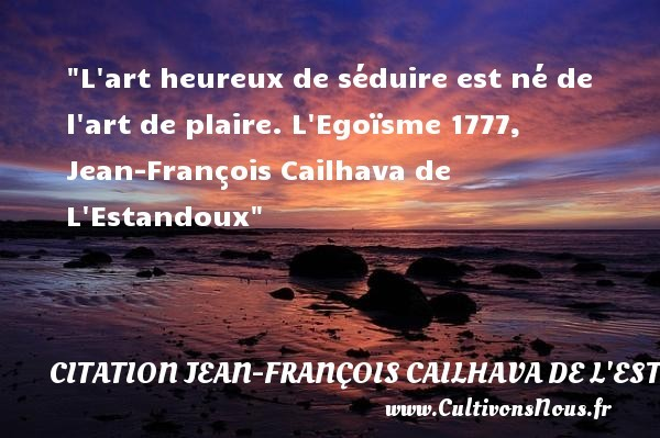 citation jean-françois cailhava de l'estandoux