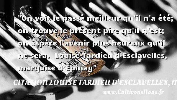 citation louise tardieu d'esclavelles, marquise d'epinay