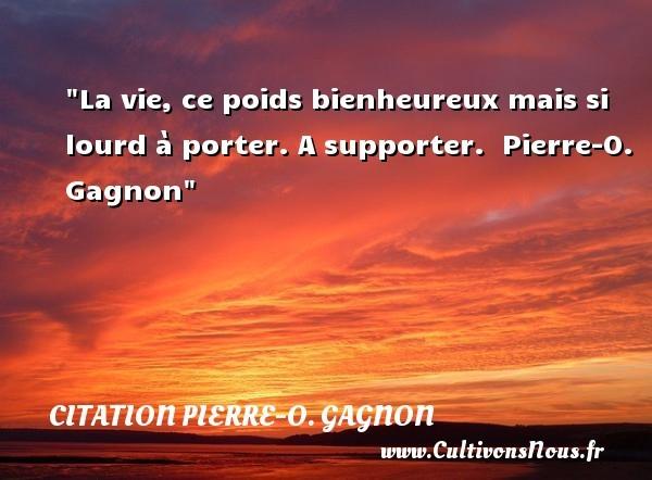 citation pierre-o. gagnon