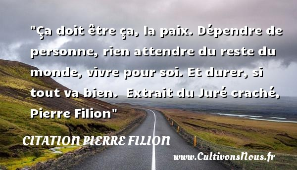 citation pierre filion