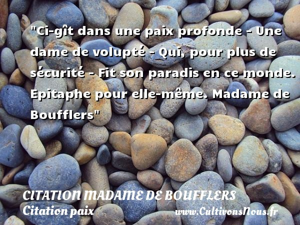 citation madame de boufflers