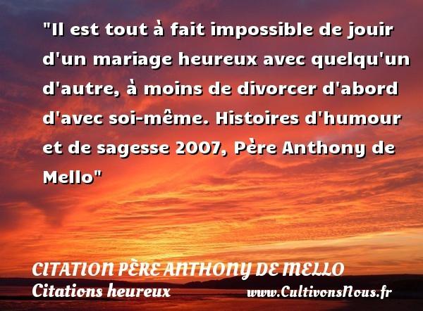 citation père anthony de mello