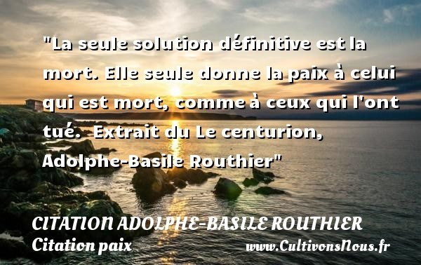 citation adolphe-basile routhier
