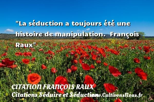 citation françois raux